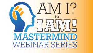 Am I? to I Am! Mastermind